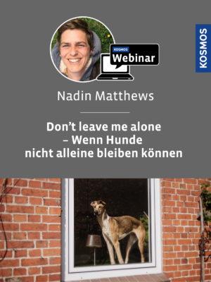 Buch Nadin Matthews - Dont leave me alone - wenn Hunde nicht alleine bleiben können